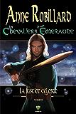 Les Chevaliers d'Émeraude 11: La justice céleste