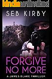 FORGIVE NO MORE: (US Edition) (James Blake Book 3) (English Edition)