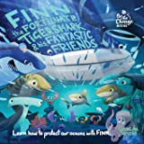 Finn the Fortunate Tiger Shark and His Fantastic Friends: Learn How to Protect Our Oceans with Finn (Be The Change Books)