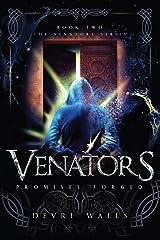Venators: Promises Forged Kindle Edition