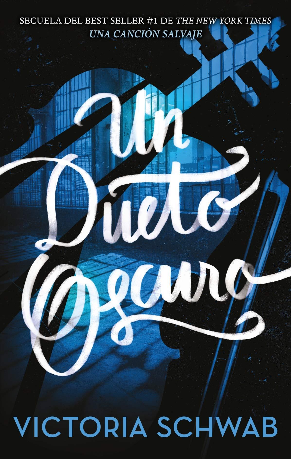 Resultado de imagen de Un dueto oscuro (Una canción salvaje II) Victoria Schwab