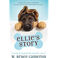 Ellie's Story: A Dog's Purpose Puppy Tale