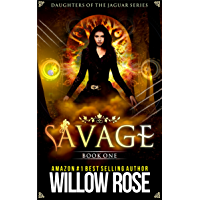 Savage (Daughters of the Jaguar Book 1) (English Edition)