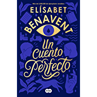 Un cuento perfecto (Spanish Edition)