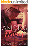 Among the Flames (Kisses and Crimes Book 3)
