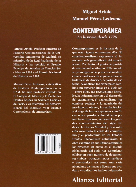 Contemporánea: La historia desde 1776 El libro universitario - Manuales: Amazon.es: Artola, Miguel, Pérez Ledesma, Manuel: Libros