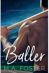 Baller (Heritage Bay Series Book 5) Kindle Edition