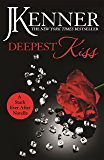 Deepest Kiss: A Stark Ever After Novella (Stark Series)