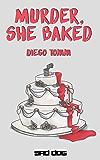 Murder, She Baked (Short Dogs)