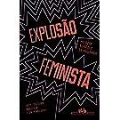 Explosão feminista: Arte, cultura, política e universidade