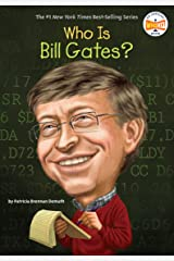 Who Is Bill Gates? (Who Was?) Kindle Edition