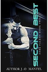 Second Best (Dark Falkon Book 2) Kindle Edition