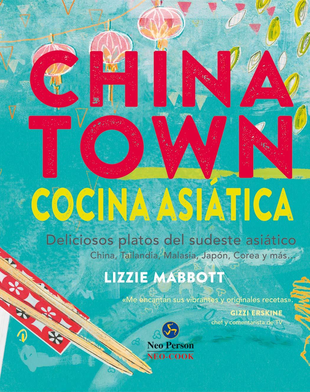 Chinatown. Cocina asiática. Deliciosos platos del sudeste ...