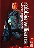 Robbie Williams : Where Egos Dare