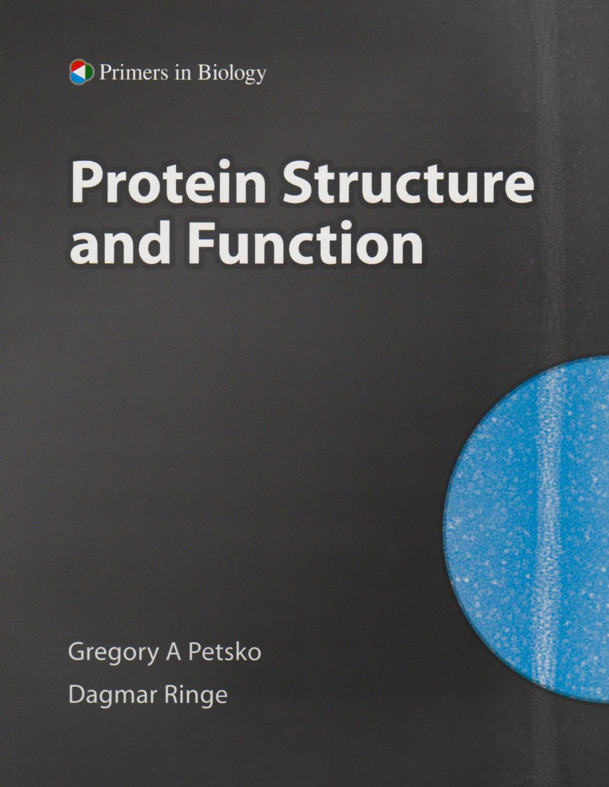 Protein Structure and Function (Primers in Biology): Amazon ...