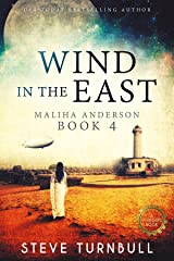 Wind in the East (Maliha Anderson Book 4) Kindle Edition