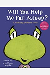 Will You Help Me Fall Asleep? Kindle Edition