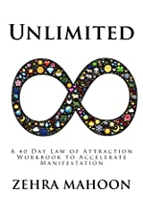 Unlimited: A 40 Day Law of Attraction Workbook to Accelerate Manifestation Kindle Edition