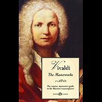 Delphi Masterworks of Antonio Vivaldi (Illustrated) (Delphi Great Composers Book 7)
