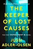 The Keeper of Lost Causes: The First Department Q Novel (Department Q Series Book 1) (English Edition)
