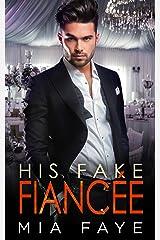 His Fake Fiancée: Liebesroman (Surprise Love Stories 3) (German Edition) Kindle Edition