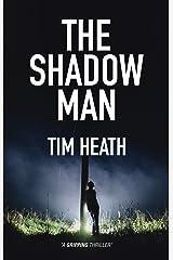 The Shadow Man Kindle Edition