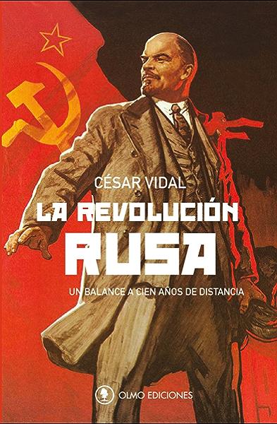La Revolución Rusa: Un balance a cien años de distancia eBook ...