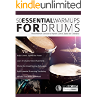 50 Essential Warm-ups for Drums: Drum Exercises for Improving Control, Speed and Endurance (Learn to Play Drums Book 1) book cover