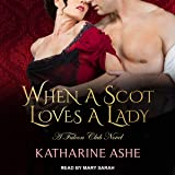 When a Scot Loves a Lady: Falcon Club Series, Book 1