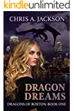 Dragon Dreams (Dragons of Boston Book 1)