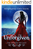 Unforgiven (The Unseen Trilogy Book 2)