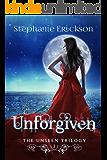 Unforgiven (The Unseen Trilogy Book 2)