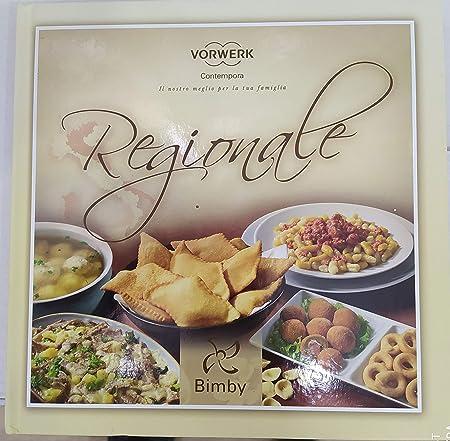 Vorwerk Contempora Libro de Recetas Bimby Regional: Volumen B TM31 Original: Amazon.es: Hogar