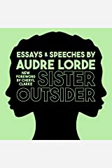 Sister Outsider: Essays and Speeches: Crossing Press Feminist Series, Book 1 Audible Audiobook