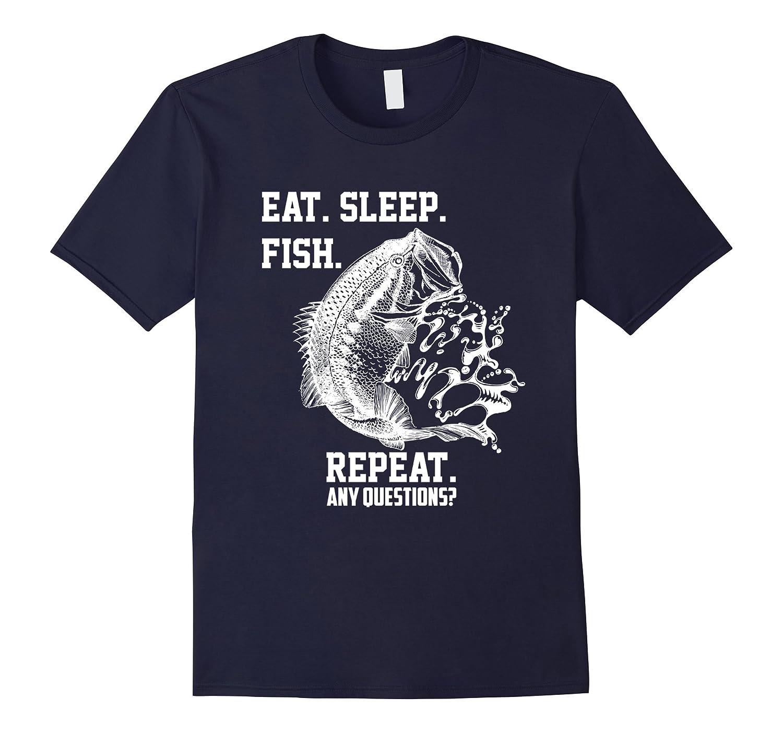 Eat Sleep Fish Repeat T-Shirt Funny Fishing Shirt-BN