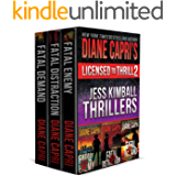 Licensed to Thrill 2: Jess Kimball Thrillers Books 1-3 (Diane Capri's Licensed to Thrill Sets)