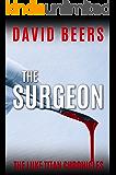 The Surgeon: The Luke Titan Chronicles #1
