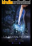 La Nuova Triade ( Vol 2): La Principessa Scomparsa