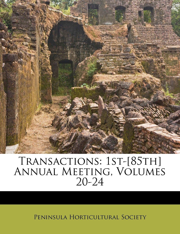 Transactions: 1st-[85th] Annual Meeting, Volumes 20-24 pdf epub