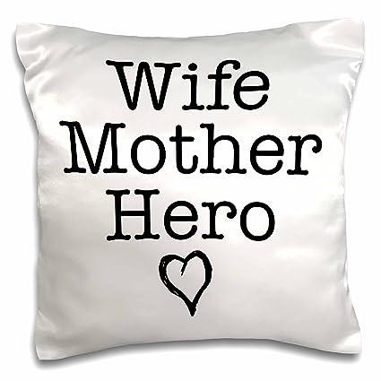 Amazoncom 3drose Evadane Quotes Wife Mother Hero 16x16 Inch