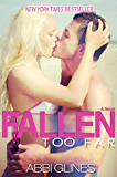 Fallen Too Far (Tempting Too Far Novel) (English Edition)