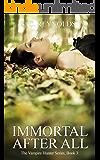 Immortal After All (Vampire Hunter Book 3)