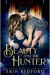 Beauty and the Hunter (Fairy Tale Bad Boys Book 1) Kindle Edition