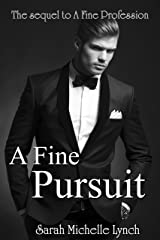 A Fine Pursuit (Chambermaid Series Book 2) Kindle Edition