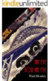 An Eye For An Eye (Near To The Knuckle Novellas Book 5)
