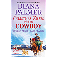 Christmas Kisses with My Cowboy: Three Charming Christmas Cowboy Romance Stories book cover