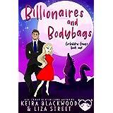 Billionaires and Bodybags: A Paranormal Chick Lit Novel (Forbidden Fangs Book 1)