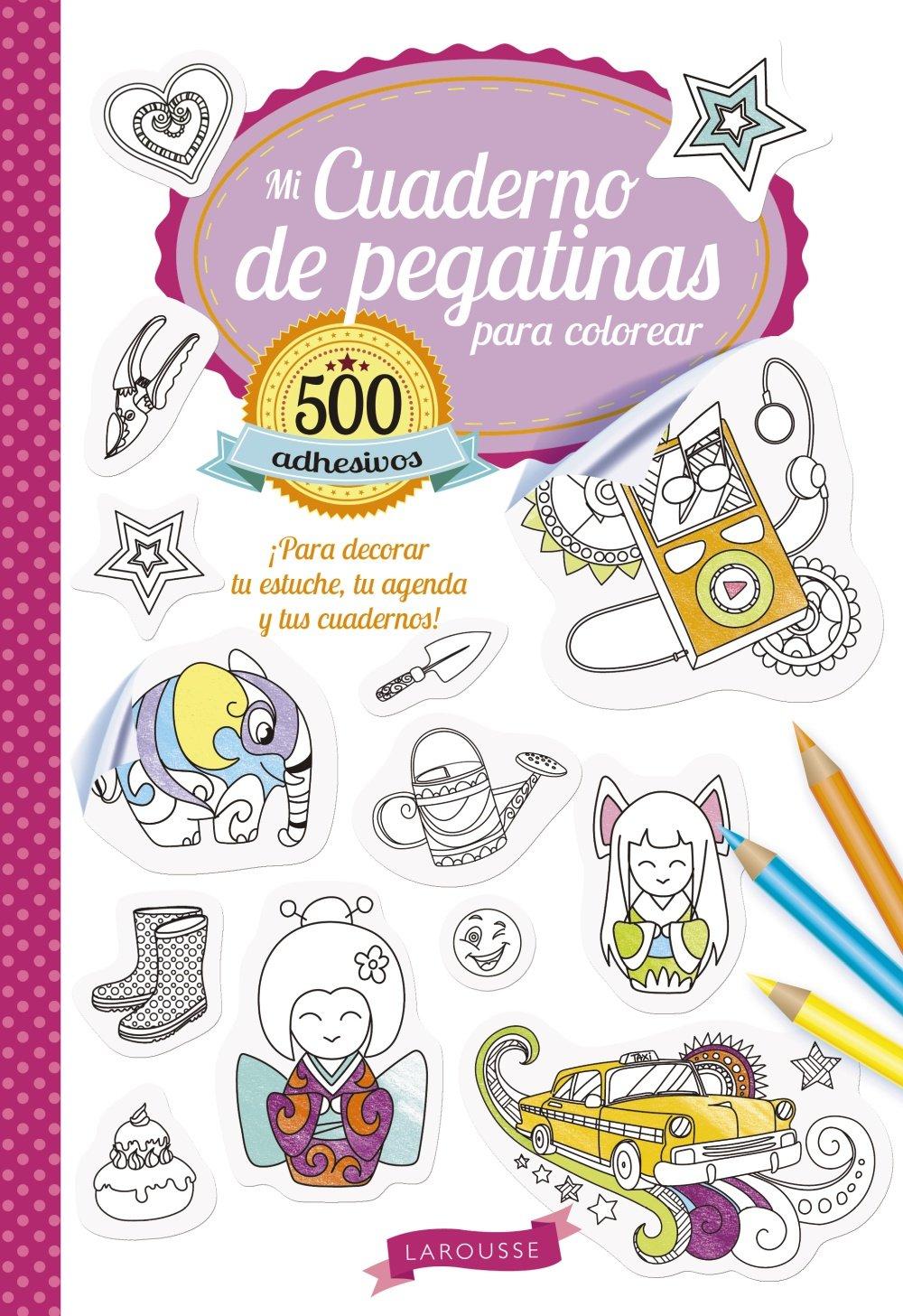 Mi cuaderno de pegatinas para colorear: Larousse Editorial ...