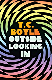 Outside Looking In (English Edition)