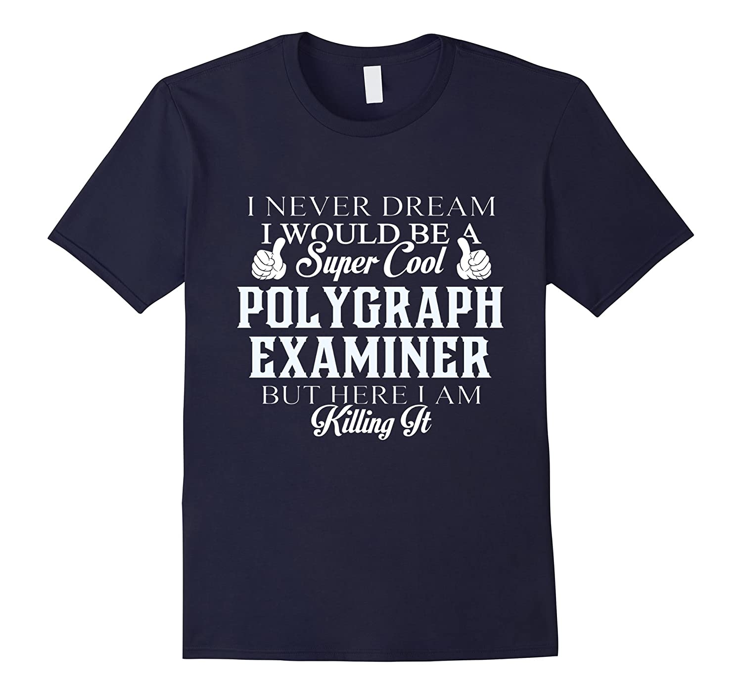 Dreamed would be super cool Polygraph examiner killing it-TH